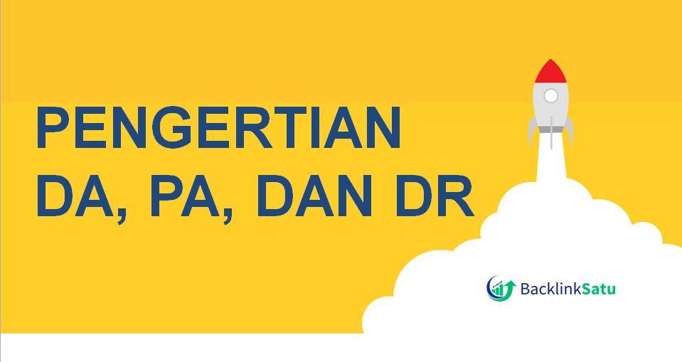Pengertian DA, PA, dan DR yang Perlu Anda Tahu